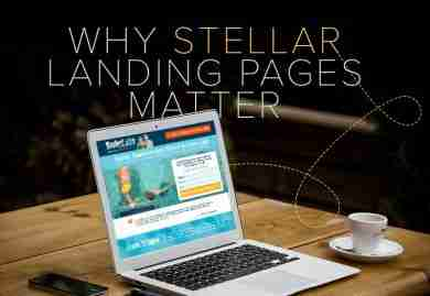 Why Stellar Landing Pages Matter