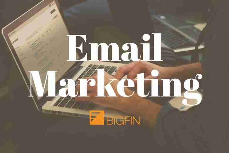 Email Marketing at Bigfin.com