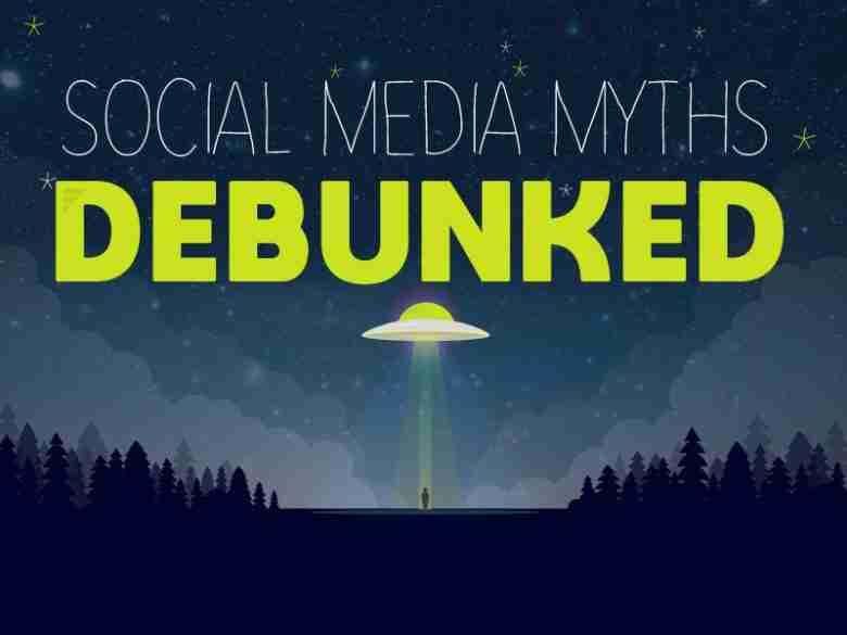social media myths debunked